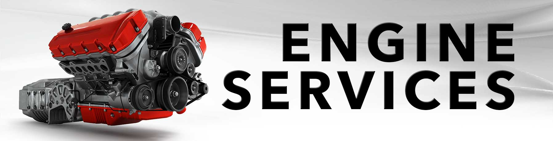 We service & repair or replace engines